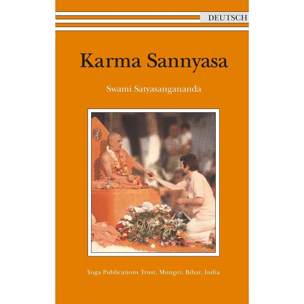 Karma Sannyasa - Swami Satyasangananda Saraswati - Deutsch