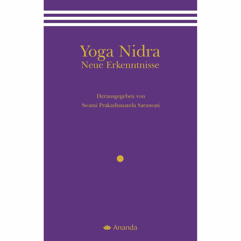 Yoga Nidra - Neue Erkenntnisse - Swami Prakashananda Saraswati