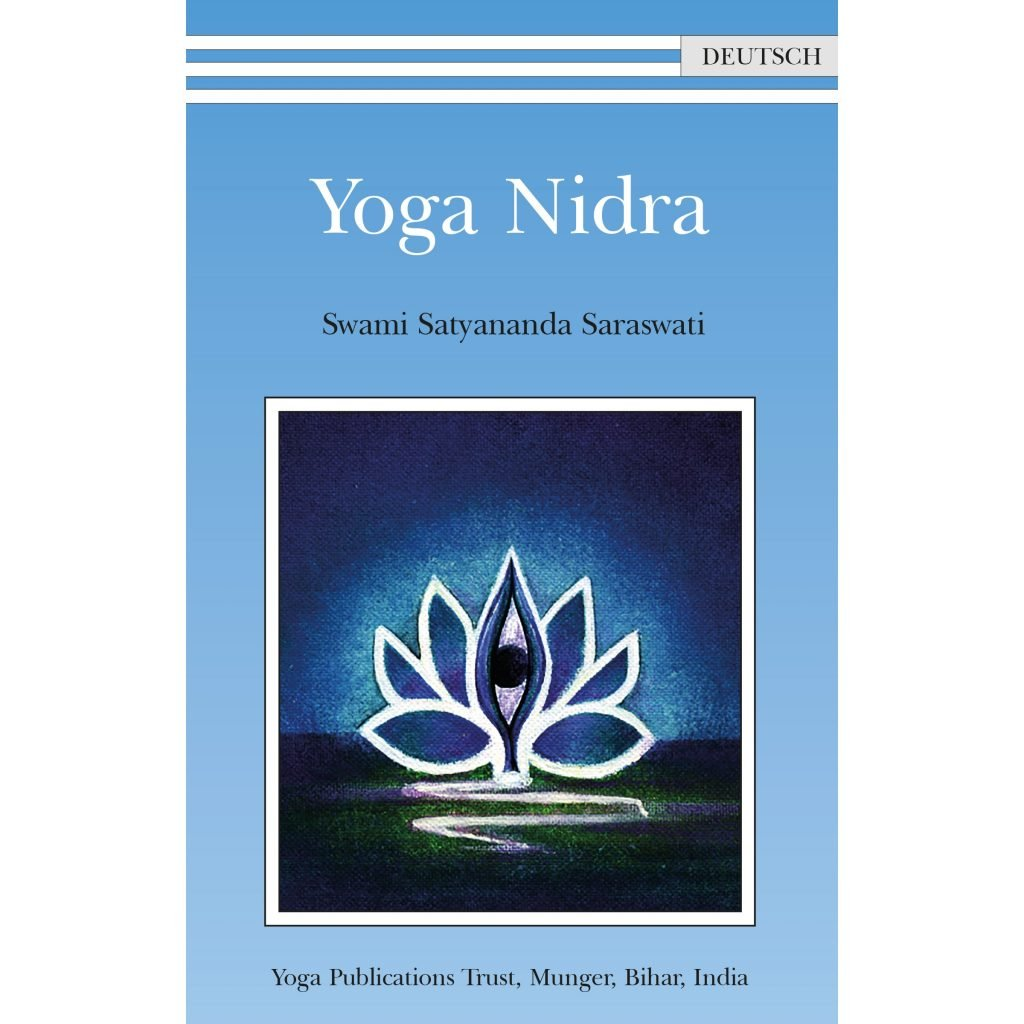 Yoga Nidra - Swami Satyananda Saraswati - Deutsch